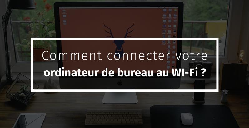 Direct Tv Cable And Internet >> Comment connecter votre ordinateur de bureau au WI-Fi ? Comment connecter votre ordinateur au WI ...