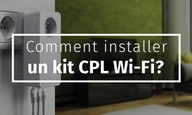 Comment installer un kit CPL Wi-Fi
